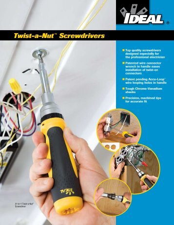 Twist-a-Nut™ Screwdrivers Brochure - Ideal Industries Inc.