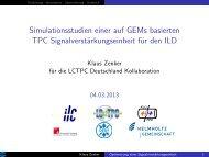 DPG: Simulationsstudien einer auf GEMs basierten TPC ... - Desy