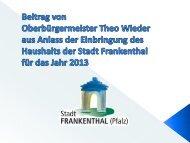Haushaltsrede 2013 des Oberbürgermeisters - Stadt Frankenthal