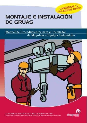 MONTAJE E INSTALACIÓN DE GRÚAS - Ideaspropias Editorial
