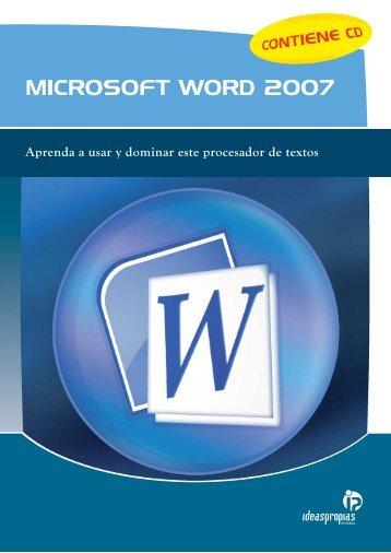 MICROSOFT WORD 2007 - Ideaspropias Editorial