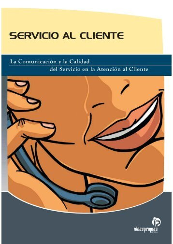 SERVICIO AL CLIENTE - Ideaspropias Editorial