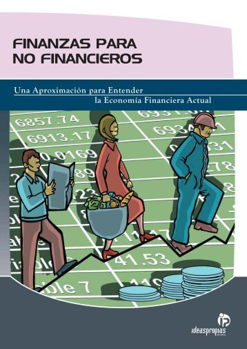 FINANZAS PARA NO FINANCIEROS - Ideaspropias Editorial