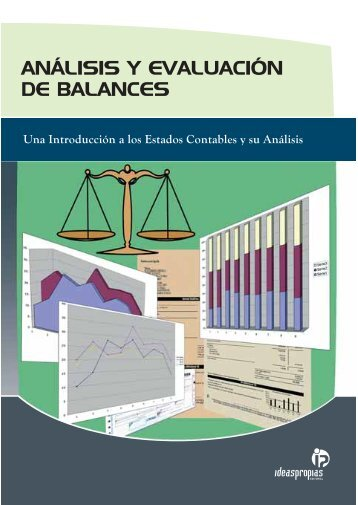 ANÁLISIS Y EVALUACIÓN DE BALANCES - Ideaspropias Editorial