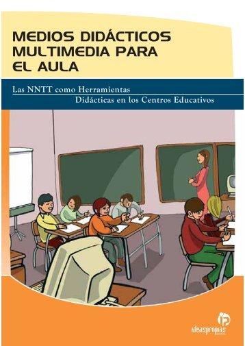 medios didácticos multimedia para el aula - Ideaspropias Editorial