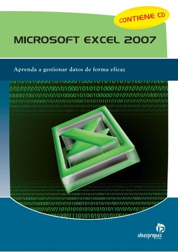 MICROSOFT EXCEL 2007 - Ideaspropias Editorial