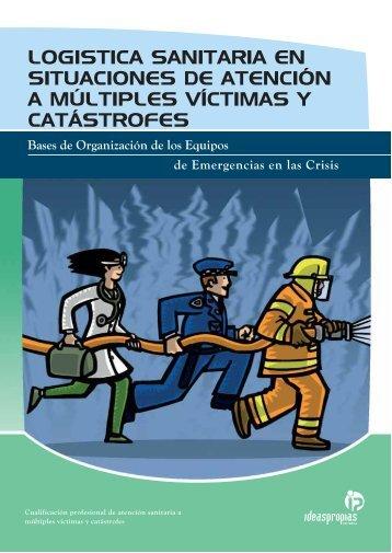logistica sanitaria en situaciones de atención a múltiples víctimas y ...