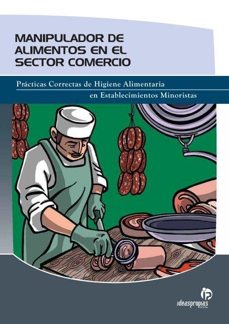 manipulador de alimentos en el sector comercio - Ideaspropias ...