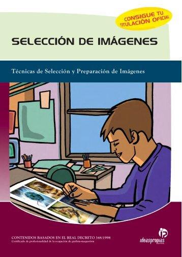 SELECCIÓN DE IMÁGENES - Ideaspropias Editorial
