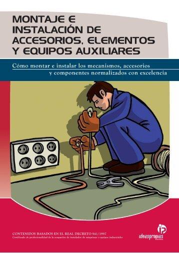 montaje e instalación de accesorios, elementos y equipos auxiliares