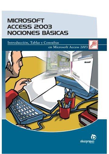 microsoft access 2003 nociones básicas - Ideaspropias Editorial