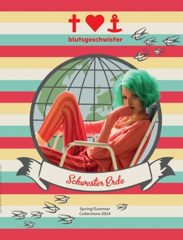 Blutsgeschwister Magazin Spring/Summer 2014