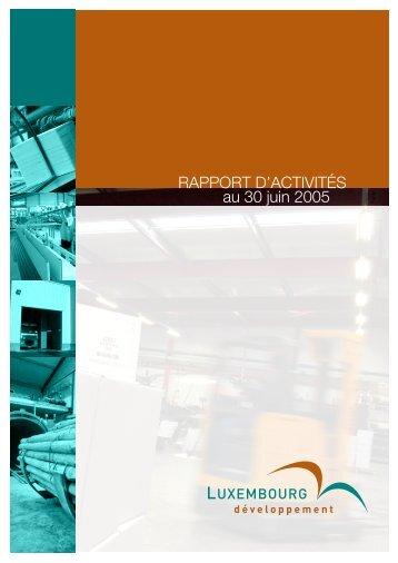 Rapport d'activités 2005 Luxembourg Développement (PDF) - Idelux