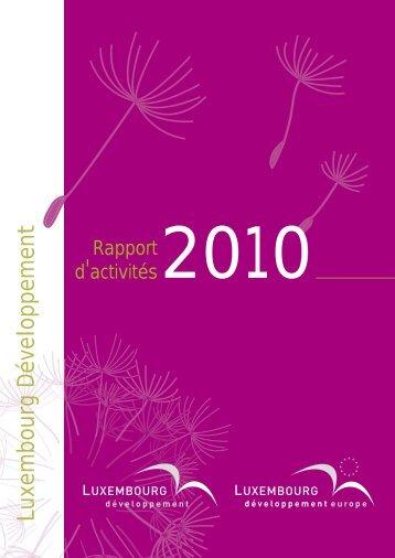 Rapport d'activités 2010 Luxembourg Développement (PDF) - Idelux