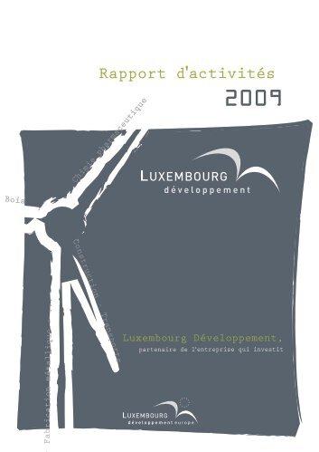 Rapport d'activités 2009 Luxembourg Développement (PDF) - Idelux