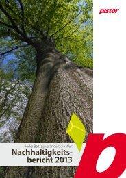 Nachhaltigkeitsbericht 2013 - Pistor