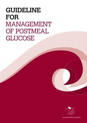 Guideline for ManageMent of PostMeal glucose - International ...