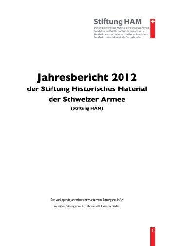 Jahresbericht 2012 - Verein Schweizer Armeemuseum