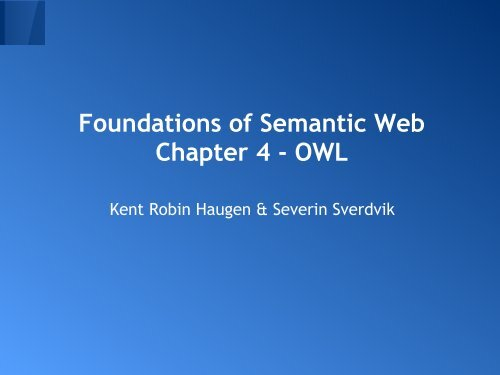 Foundations of Semantic Web Chapter 4 - OWL