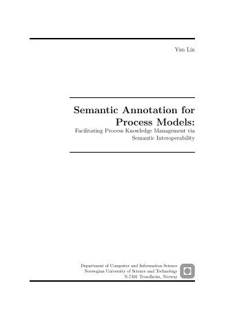 Semantic Annotation for Process Models: - Department of Computer ...