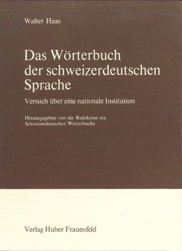 Das Wörterbuch der schweizerdeutschen Sprache