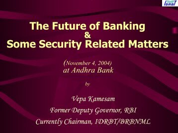 The Future of Banking-andhrabank-nov4-04.pdf - IDRBT