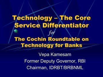 Technology – The Core Service Differentiator for The ... - IDRBT