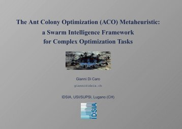 The Ant Colony Optimization (ACO) Metaheuristic: a Swarm ... - Idsia
