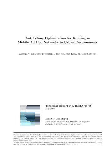 Ant Colony Optimization for Routing in Mobile Ad Hoc Networks - Idsia