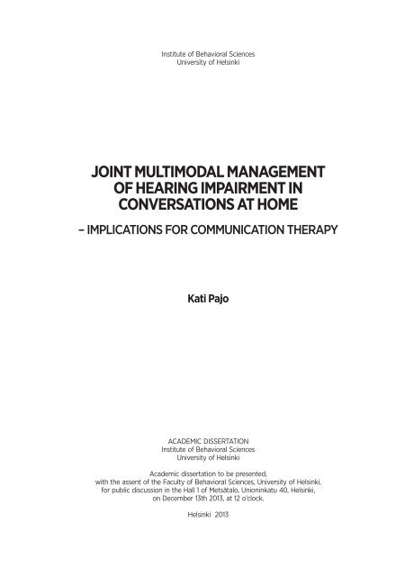 Joint Multimodal Management of Hearing Impairment in ... - Helda