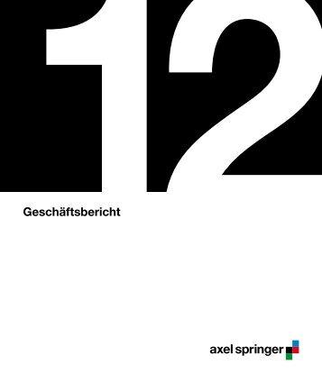 Geschäftsbericht 2012 - Axel Springer