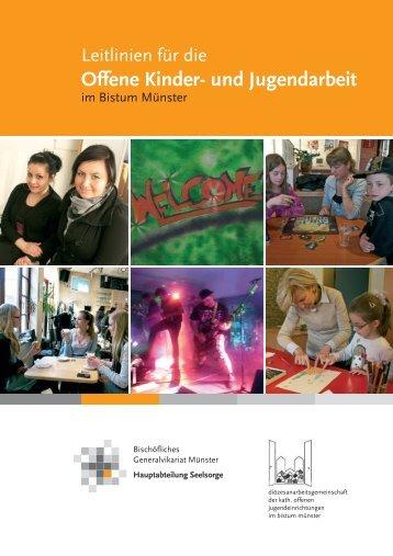 Leitlinien für die Offene Kinder- und Jugendarbeit im Bistum Münster