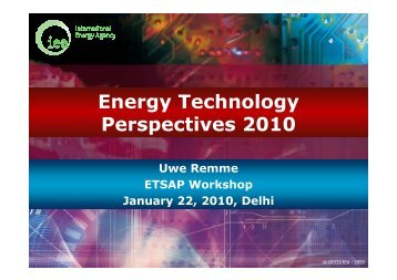 Energy Technology Perspectives 2010 - iea-etsap