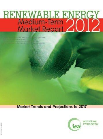 Medium-Term Renewable Energy Market Report 2012 - IEA