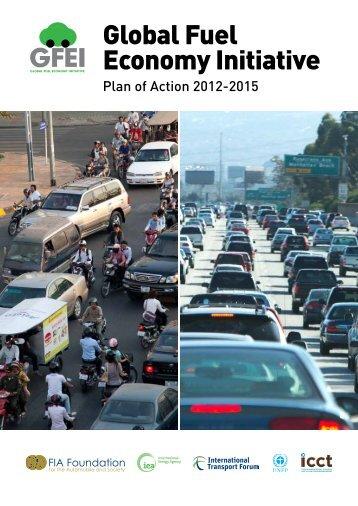 Global Fuel Economy Initiative - Plan of Action 2012-2015 - IEA