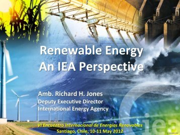 Renewable Energy An IEA Perspective