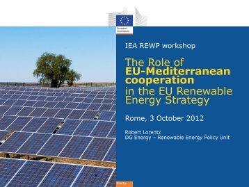 The Role of EU-Mediterranean cooperation in the EU Renewable - IEA