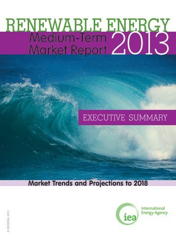 Medium-Term Renewable Energy Market Report - IEA