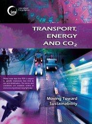 Transport, Energy and CO2: Moving towards Sustainability - IEA