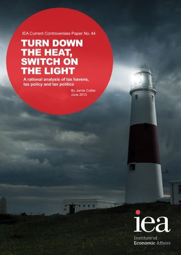turn down the heat, switch on the light - Institute of Economic Affairs