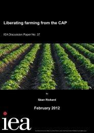 Liberating farming from the CAP - Institute of Economic Affairs