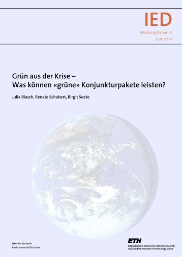 Grün aus der Krise – Was können «grüne ... - IED - ETH Zürich