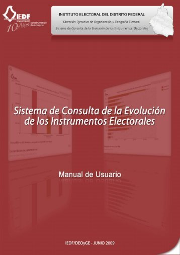 Descarga el manual del Sistema de Consulta - Instituto Electoral del ...