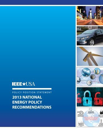 2013 national energy policy recommendations - IEEE-USA