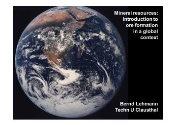 Mineral resources: Introduction to ore formation in a global context ...