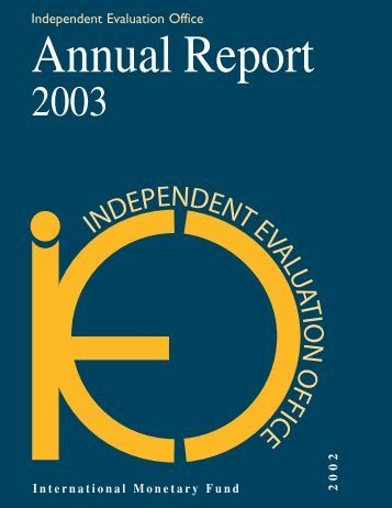 IEO Annual Report 2003 - Independent Evaluation Office (IEO) of the ...