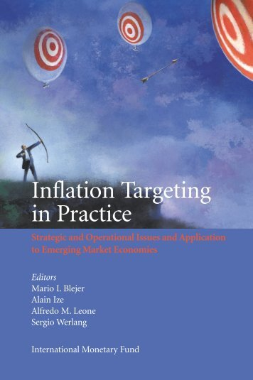 Inflation Targeting in Practice: Strategic and Operational Issues and ...