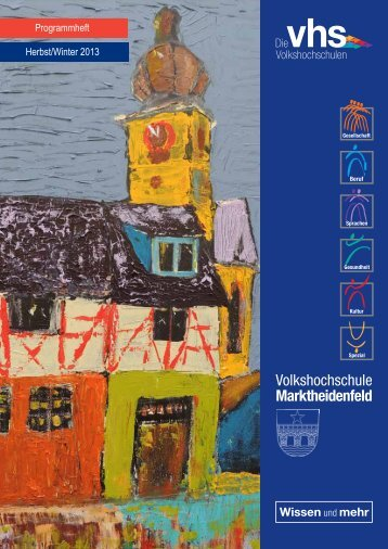Programmheft Herbst/Winter 2013 - VHS Marktheidenfeld - Stadt ...