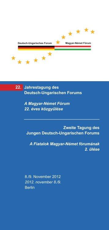 Jahrestagung des Deutsch-Ungarischen Forums A Magyar-Német ...