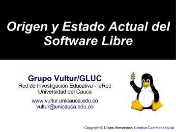 Origen y Estado Actual del Software Libre - ieRed